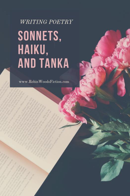 SONNETS, HAIKU, AND TANKA