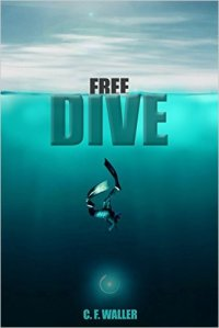 Free Dive by CF Waller