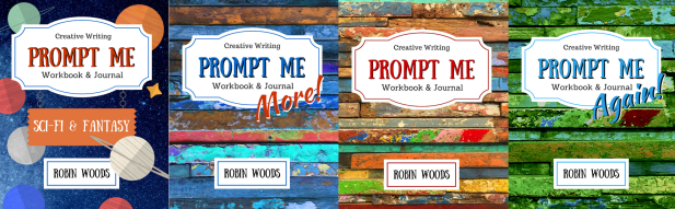 Prompt Me Series by Robin Woods.png