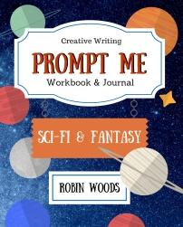 Prompt Me Sci-Fi & Fantasy (1)