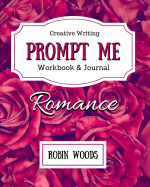 Prompt Me Romance by Robin Woods (small)